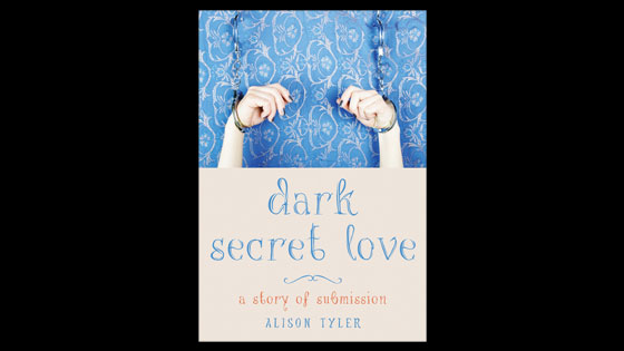 Alison Tyler ~ Dark Secret Love