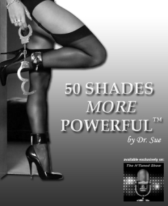 50 Shades MORE Powerful