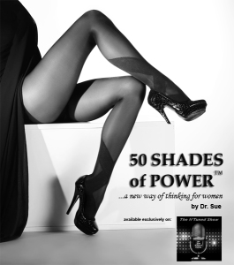 50 Shades of Power ~ A New Way of Thinking for Women