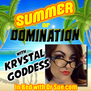 Krystal Goddess – Summer of Domination