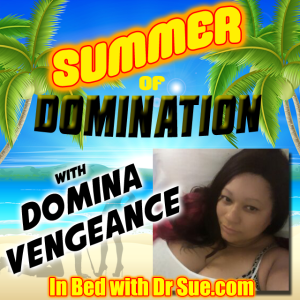 Domina Vengeance – Summer of Domination