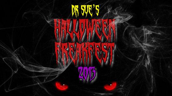 Dr Sue's Halloween Freakfest 2013